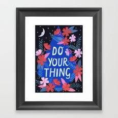 Do Your Thing - Blue Framed Art Print