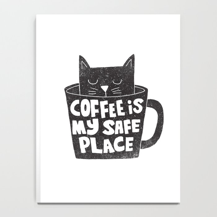 coffee is my safe place Notebook
