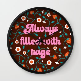 Always Filled With Rage Wall Clock