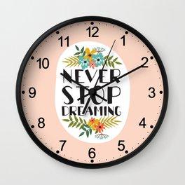 neve stop dreaming Wall Clock