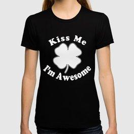 Kiss Me Im Awesome T-shirt