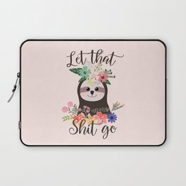 SLOTH ADVICE (pink) - LET THAT SHIT GO Laptop Sleeve