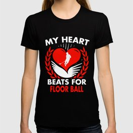 My Heart Beats For Floor Ball T-shirt