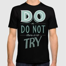 Do or Do Not Black MEDIUM Mens Fitted Tee