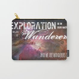 """Exploration is in Our Nature"" Carl Sagan Quote Carry-All Pouch"