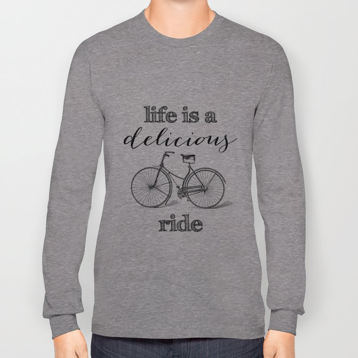 Delicious Ride Long Sleeve T-shirt