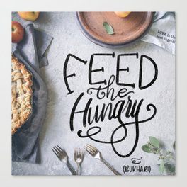 Feed the Hungry Canvas Print