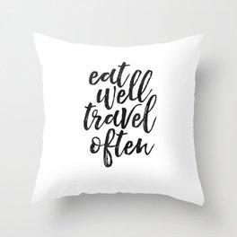 printable art, eat well travel often, inspirational quote,nursery decor,wanderlust,quote art Throw Pillow