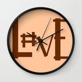 Hashtag L#ve Wall Clock