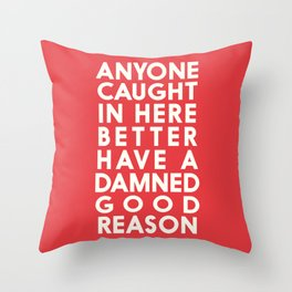Funny, warning sign, humour signal, safety signs, safety hazard, for office, garage, warning!, alt! Throw Pillow