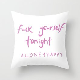 Fuck yourself Throw Pillow