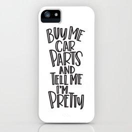 Buy me car parts! iPhone Case