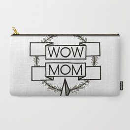 WOW MOM Carry-All Pouch