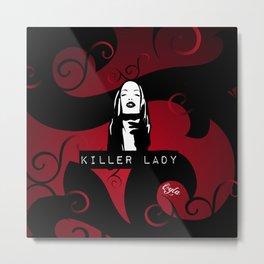 KILLER LADY LOGO ONE  Metal Print