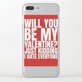 will you be my valentine ? kidding new hot love 14feb 2018 Clear iPhone Case
