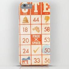 The Bingo Vote Slim Case iPhone 6 Plus