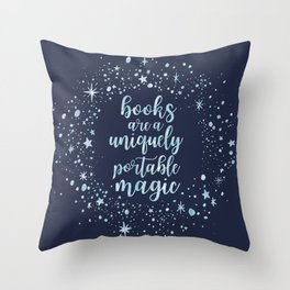 Books Are a Uniquely Portable Magic (Blue) Throw Pillow
