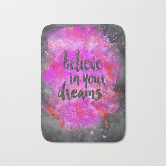 Believe dreams watercolor motivational quote Bath Mat