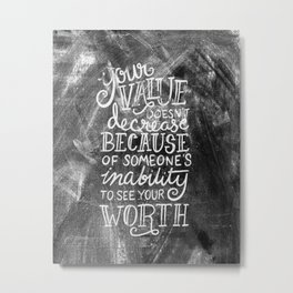 Your Value Quote - Hand Lettering Chalkboard Metal Print