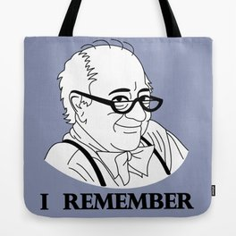 I Remember Tote Bag