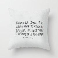 waldo Throw Pillows featuring Ralph Waldo Emerson: Beautiful by Leah Flores