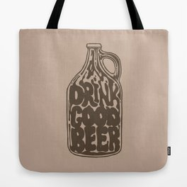 Drink Good Beer Tote Bag