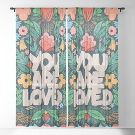 you are loved - color garden Sheer Curtain
