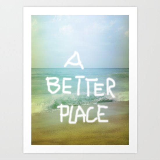 A better Place - Ocean Feeling Art Print