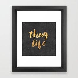 Thug Life Framed Art Print