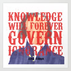 Knowledge Will Art Print