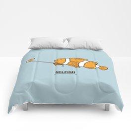 Selfish Comforters