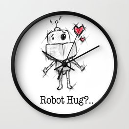 Little Robot Hug Anyone? Wall Clock