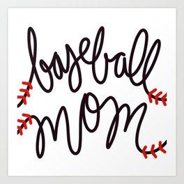 baseball mom Art Print