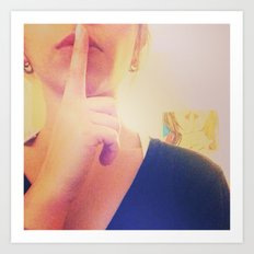 Shhhhh... Art Print