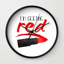 I'm Seeing Red Wall Clock