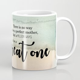 Great one   Mother's day gift Coffee Mug