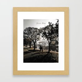 Never Stop Framed Art Print