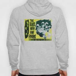 The Beast with five fingers, vintage horror movie poster Hoody