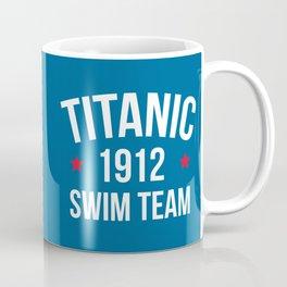 Swim Team Funny Quote Coffee Mug