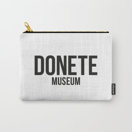 DONETE MUSEUM logo text design in black&white Carry-All Pouch