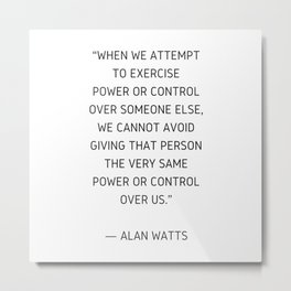 Alan Watts Inspiration Quote Metal Print