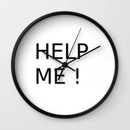 Help me shirt Wall Clock