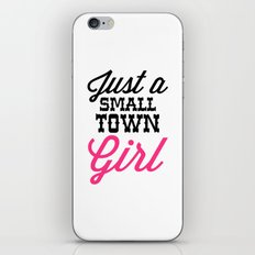 Small Town Girl Music Quote iPhone & iPod Skin