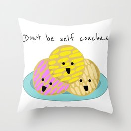 Don't be self conchas! Throw Pillow