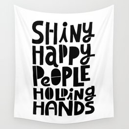 shiny happy people x typography Wall Tapestry