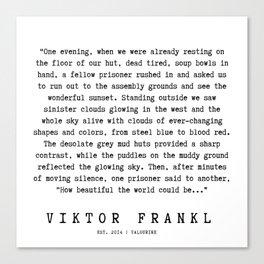 77   | Viktor Frankl Quotes | 191003 Canvas Print