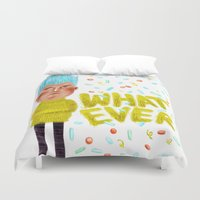 whatever Duvet Covers featuring Whatever by Brianne Burnell