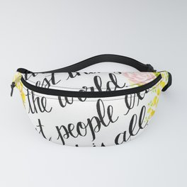 To Live Is the Rarest Thing Fanny Pack