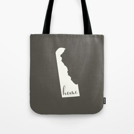 Delaware is Home - White on Charcoal Tote Bag