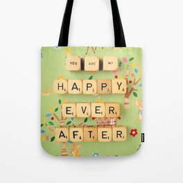 You Are My Happy Ever After Tote Bag